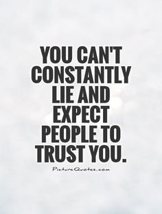The words of a constant liar can not be trusted, as that individual does not value the truth and lacks the strength to be honest. Be wary of the consequences when people discover you lie frequently. Betrayal Quotes, Wisdom Quotes, Words Quotes, Quotes To Live By, Me Quotes, Lying Quotes, Liars Quotes, Quotes About Lying, Quotes About Liars