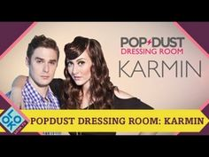 Karmin in Popdust Style Dressing Room!