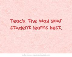 LEARNING STYLES: Find out the way your student learns best. This website has checklists to use with learners.