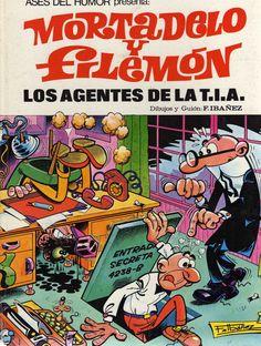"Francisco Ibáñez ""Mortadelo y Filemón -Los Agentes de la T.I.A."""