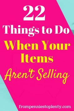 cfb7dde602e 22 Things to Do When Your Items Aren t Selling