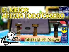 EL MEJOR AFLOJA TODO CASERO, MEJOR QUE EL WD-40 Y OTROS |NQUEH - YouTube Wd 40, Tools, Youtube, Tecno, Barbacoa, Videos, Weapons Guns, Removing Rust, How To Make