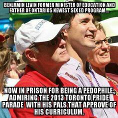 ....Levin (convicted pedophile), Trudeau, Wynne, Pride parade