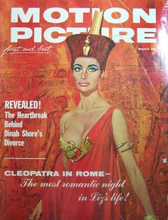 Motion Picture magazine, March 1963 — Elizabeth Taylor in Cleopatra - looking a lot like Joan Crawford?