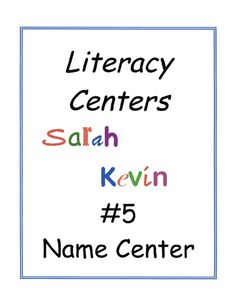 all kinds of literacy centers