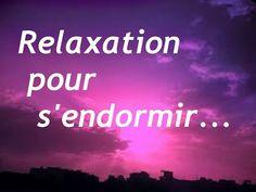 ▶ Relaxation pour s'endormir (relaxation guidée pour dormir) : détente garantie ! - YouTube