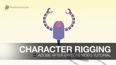After Effects Video Tutorial: Character Rigging