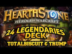 ▶ Hearthstone - TotalBiscuit forces Trump to play the 24 Legendaries deck - YouTube