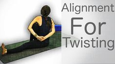 Yoga Tutorials: Alignment For Twisting - Yoga with Lesley Fightmaster