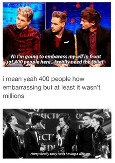 Ladies and gentleman: Harry Styles One Direction Humor, I Love One Direction, Direction Quotes, Just Love, Let It Be, Niall And Harry, 1d And 5sos, Liam Payne, Louis Tomlinson