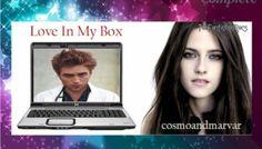 Love In My Box by cosmoandmarvar (@cosmogirl7481 @marvar29) ~ Complete