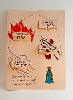 "Where is God (1 Kings 19:12) - Sunday School Crafts, Elijah ""And after the earthquake a fire; but the Lord was not in the fire:and after the fire a still small voice."""