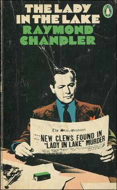 Raymond Chandler, The Lady in the Lake, Penguin Books cover design James… Detective, Good Books, My Books, Penguin Publishing, Raymond Chandler, True Crime Books, Penguin Books, Funny Art, Book Authors