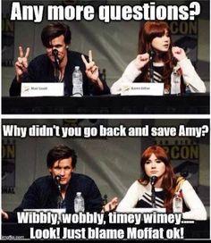 Okay Smithy, we're blaming Moffat.===> We always blame Moffat.