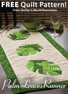 Palm Leaves Runner Download from Quilter's World newsletter. Click on the photo to access the free pattern. Sign up for this free newsletter here: AnniesNewsletters.com.