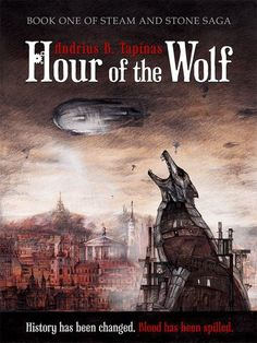 Reading the World, one book at a time... within one year.  What a great endeavor!  Hour of the Wolf (Steam and Stone Saga Book 1)