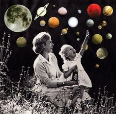 Collage, blk/wht pic of Mom & lil girl, trying to touch the planets in galaxy