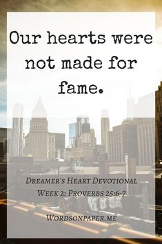 e9a77940d26 Devotional Week 2  We Were not Created for Fame