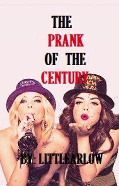 Read The Prank Of The Century. #wattpad #teen-fiction