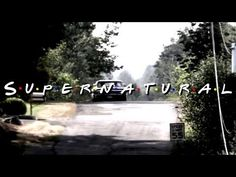 Supernatural Intro - Friends Style (my own work) : Supernatural