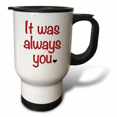 3dRose It was always you, Red, Travel Mug, 14oz, Stainless Steel