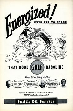 Smith Oil Gulf Ad Vintage Auto, Vintage Cars, Old Advertisements, Advertising, Oil Industry, The Old Days, Old Ads, Pulp Art, Gas Station