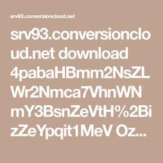 srv93.conversioncloud.net download 4pabaHBmm2NsZLWr2Nmca7VhnWNmY3BsnZeVtH%2BizZeYpqit1MeV Ozuna%20-%20Se%20Prepar%C3%B3%20%28%20Video%20Lyric%20%29.mp3