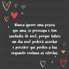 Frase de amor - eu deixarei… tu irás e encostarás a tua face em outra Phone Call Quotes, Love Is Everything, I Love You, My Love, Kids Diet, Education English, New Years Eve Party, Crafts For Teens, Free Food