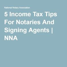 5 Income Tax Tips For Notaries And Signing Agents | NNA