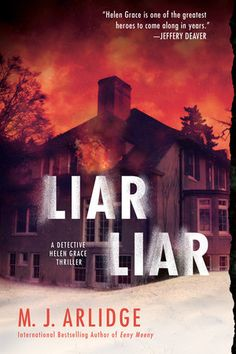Detective Helen Grace gets caught in an inferno of death and destruction in the red-hot new thriller from the author of Eeny Meeny, Pop Goes the Weasel, and The Doll's House…