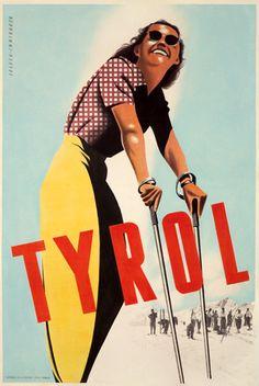 Vintage skiing poster for Austrian Tirol Ski Vintage, Vintage Ski Posters, Retro Poster, Vintage Winter, Vintage Diy, Poster Ads, Advertising Poster, Vintage Ideas, Ski Decor