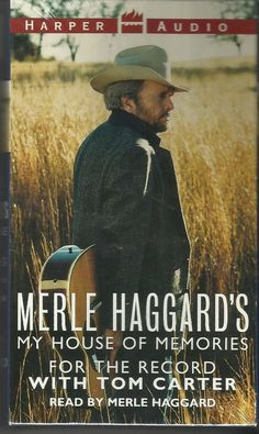 Merle Haggard's My House of Memories: For the Record/Audio Book Set Country Artists, Country Singers, Country Music, Record Audio, Older Men, Graphic Novels, Audio Books, My House, Seal