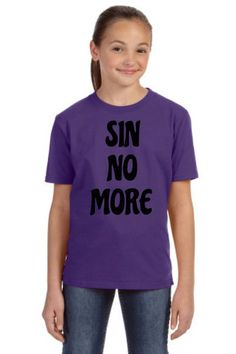 Sin No More Christian T-Shirt designs from www.gobshoppers.com are created in our www.abqcustomtshirt.com design studio. by GOBSHOPPERS on Etsy