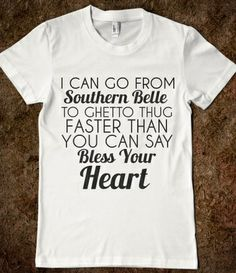 Southern Belle To Ghetto Thug T-Shirt from Glamfoxx Shirts