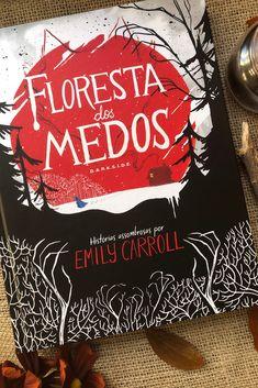 Floresta dos Medos de Emily Carroll por Darkside Books Book Club Books, Book Lists, Book Series, I Love Books, Books To Read, My Books, Book Suggestions, Book Recommendations, Darkside Books