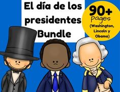Dia de los Presidentes Bundle (Washington, Lincoln y Obama) (President's Day in Spanish) This is a Bundles of the George Washington, Abraham Lincoln and Barack Obama Products. This product is in Spanish. This product includes 90 pages of resources in Spanish for K-2 students in Spanish immersion, bilingual or Spanish language classrooms.