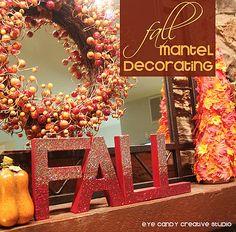 Fall Mantel Decorating @eyecandycreate #fallmantel #decoratingforfall #falldecor