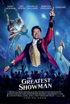New 'The Greatest Showman' Poster | Hugh Jackman Zac Efron Michelle Williams Rebecca Ferguson Zendaya