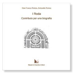 I Roda – Contributo per una biografia
