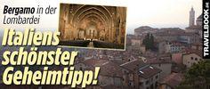 http://www.travelbook.de/europa/bergamo-in-der-lombardei-italiens-schoenster-geheimtipp-740120.html