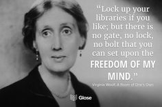 Virgina Woolf, A Room of One's Own | Highlight, share and discuss this quote on Glose Best Quotes From Books, Book Quotes, Virgina Woolf, Room Of One's Own, Good Readers, The Freedom, Any Book, Free Books