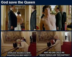 The queen and Sherlock in his sheet