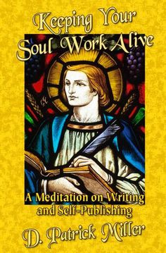 Keeping Your Soul Work Alive: A Meditation on Writing and...: Keeping Your Soul Work Alive: A Meditation on Writing and… #Careers