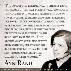 Ayn Rand on liberal's goals. It has happened.