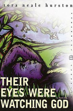 Zora Neale Hurston - Their Eyes Were Watching God