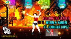 Follow the Leader by Wisin & Yandel featuring Jennifer Lopez is on Just Dance 2014!