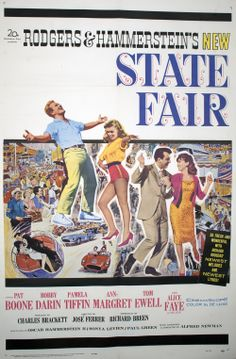 Ann-Margret, Pat Boone, Bobby Darin, and Pamela Tiffin in State Fair 1960s Movies, Vintage Movies, Ann Margret, Claudia Cardinale, Natalie Wood, Pamela Tiffin, Pat Boone, Alice Faye, New Lyrics