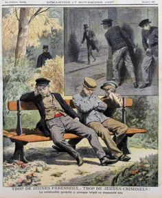 The youth of today is LAZY and CRIMINAL ! - France, 1907.