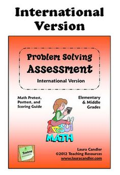 Free! International version of the Math Problem Solving Assessment Pack -  Includes two tests, a pretest and a posttest. It's a variation of my original Problem Solving Assessment that uses the metric system and does not include money. It's designed to help you assess your students' math problem-solving abilities.