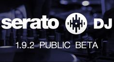 Serato DJ Public Beta 1.9.2 bringt Stabilitäts-, Workflow- und Interface-Verbesserungen mit. Außerdem kann man so Serato Suite mit allen Erweiterungspaketen auszuprobieren.